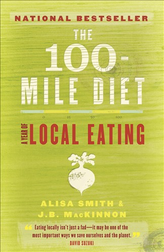 the 100-mile diet essay A forum to present ideas, findings and questions pertaining to the 100 mile diet internship at aprovecho and to make this information accessible to a larger community.